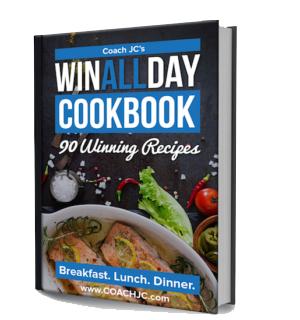 Coach JC's WIN ALL DAY Cookbook (e-book) – 90 Winning Recipes